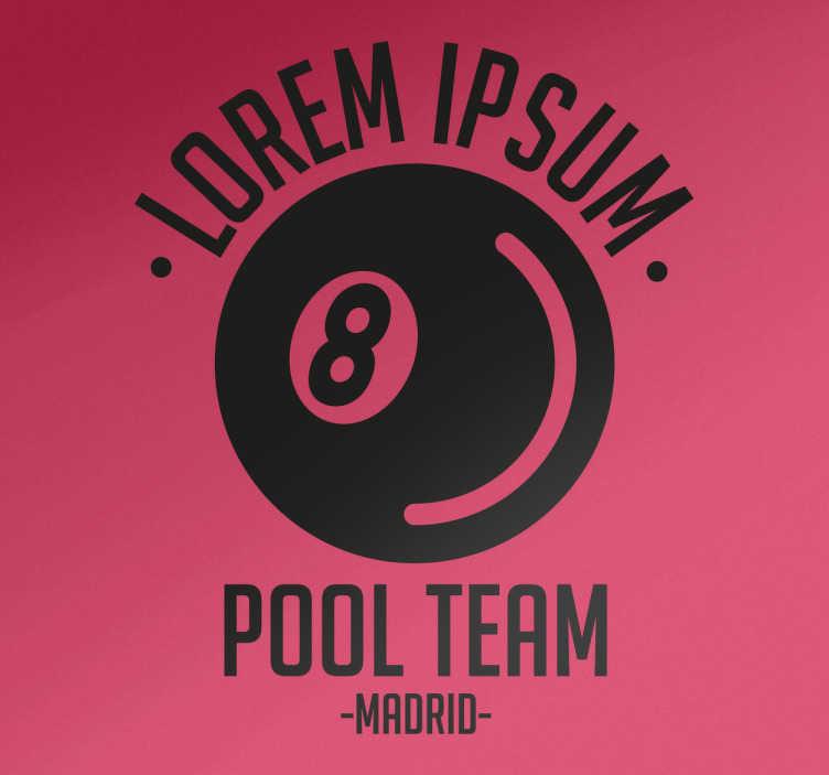 TenStickers. Wandtattoo Pool Team Billard. Wenn Sie Mitglied in einem Pool Team sind, ist dieses Wandtattoo eine tolle Dekoration für Ihren Clubraum oder Ihre Stammkneipe!