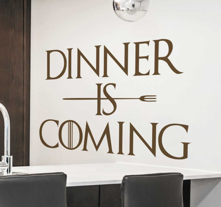 Adesivo dinner is coming