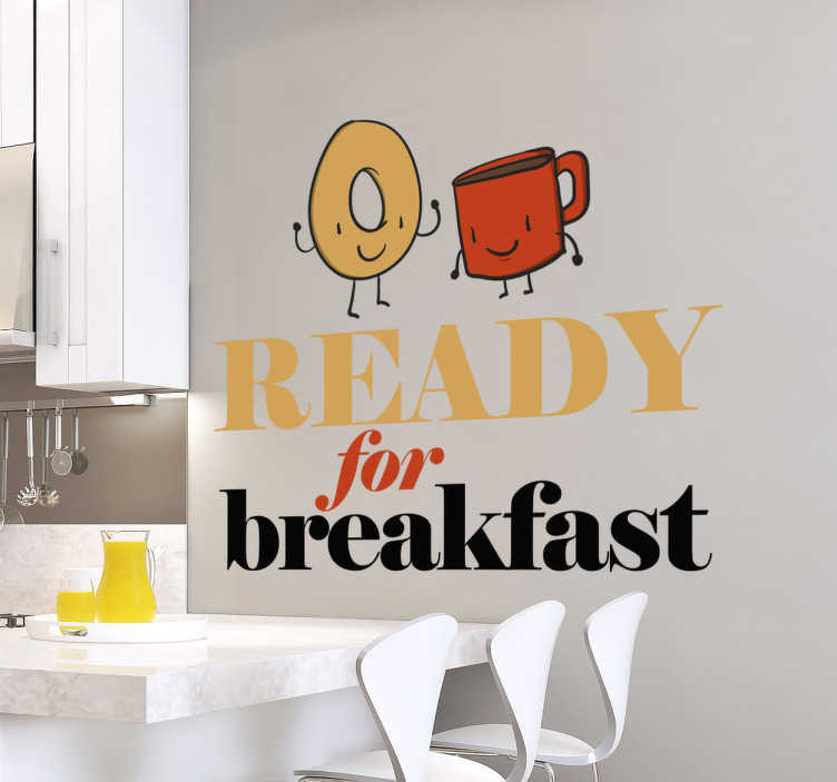 "TenStickers. Ready For Breakfast Kitchen Sticker. This original wall sticker consists of a donut and a coffee cup, as well as the phrase ""Ready for Breakfast"""