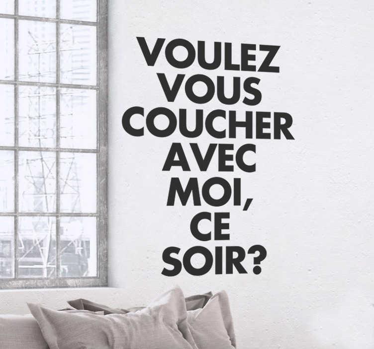 TenStickers. Naklejka Lady Marmelade Voulez Vous. Naklejka ze słynnym francuskim napisem pochodzącym z piosenki Lady Marmelade ' Voulez Vous Coucher Avec Moi,Ce Soir?'.