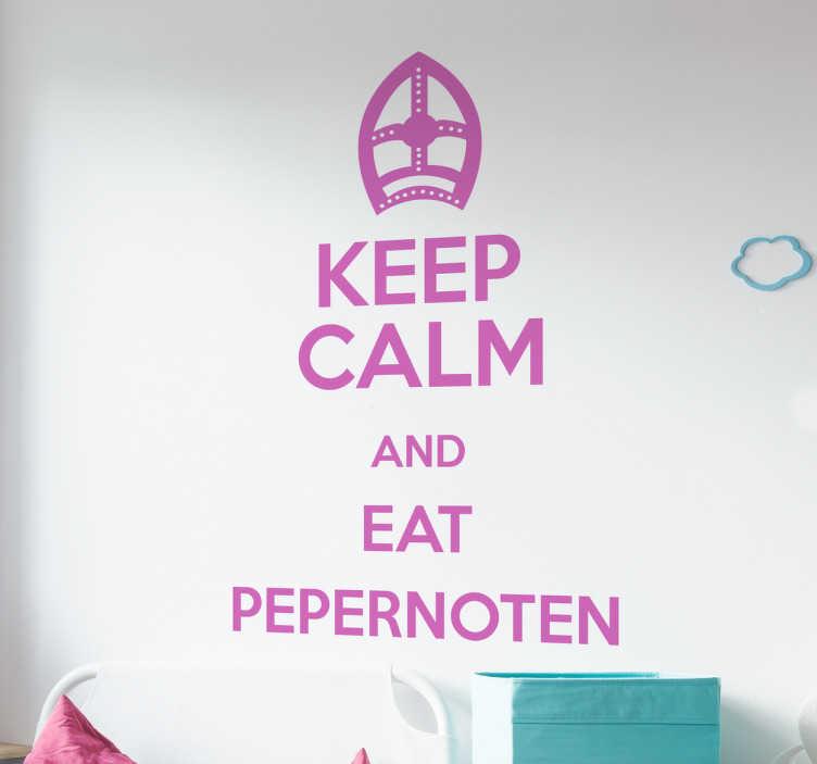 TenStickers. Muursticker Keep Calm and Eat Pepernoten. Muursticker Keep Calm adn Eat Pepernoten, het is eindelijk weer zover, we kunnen weer volop pepernoten eten.