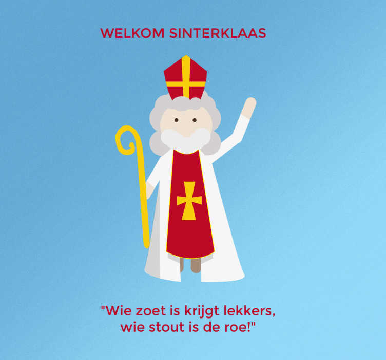 TenStickers. Muursticker Welkom Sinterklaas Liedje. Muursticker Welkom Sinterklaas Liedje, een originele en exclusieve sinterklaas wanddecoratie alleen bij Tenstickers.