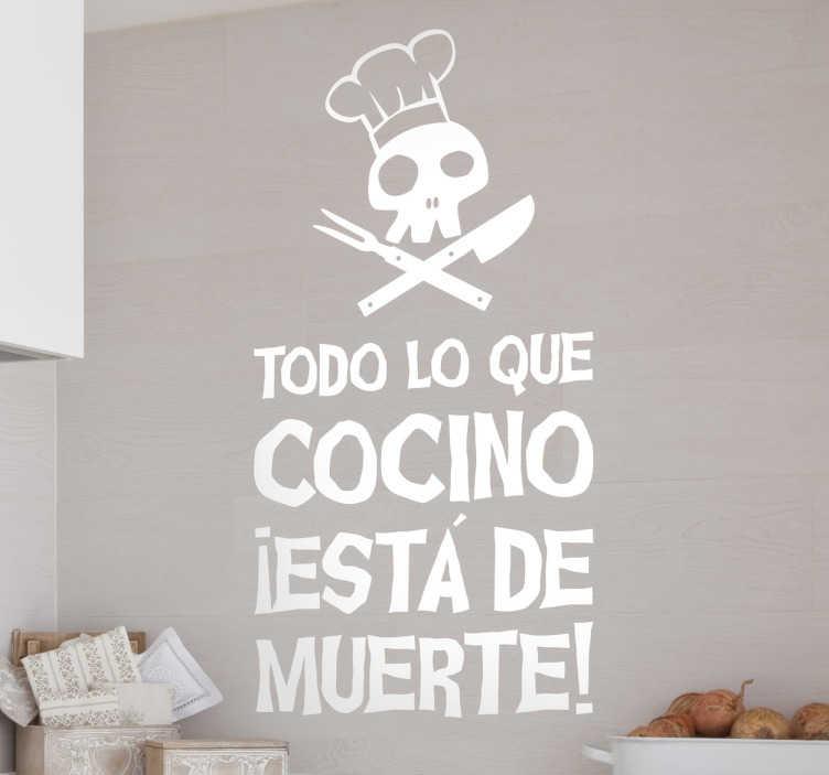 """TenVinilo. Vinilo decorativo cocino de muerte. Vinilos para personalizar tu cocina con un diseño llamativo y moderno con el texto """"todo lo que cocina está de muerte""""."""