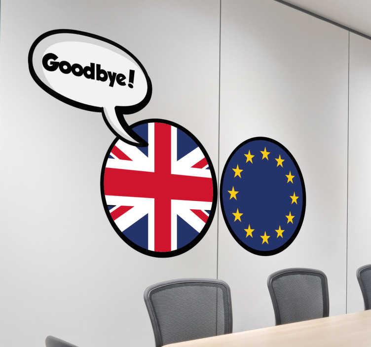 TenStickers. Muursticker Brexit. Muursticker Brexit, een leuke wanddecoratie voor Europese Britten of Europeanen die graag van de Britten af zijn.