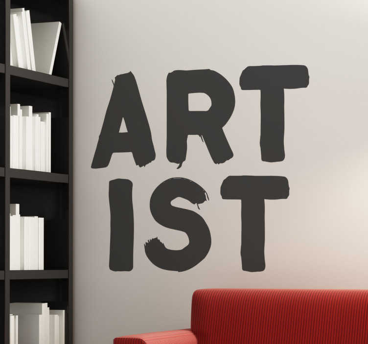 "TenStickers. Artist Wall Decal. The wall sticker consists of the word ""artist"" and is divided into 2 parts. Each part is made up of the letters ""art"" and ""ist""."