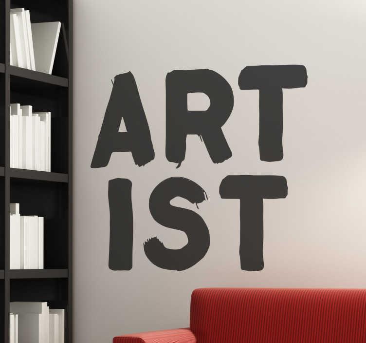 TenStickers. Autocolante decorativo Artist. Vinil de arte para artistas ou apaixonados pela arte, com uma moderna tipografia que recorda os traços a pincel.