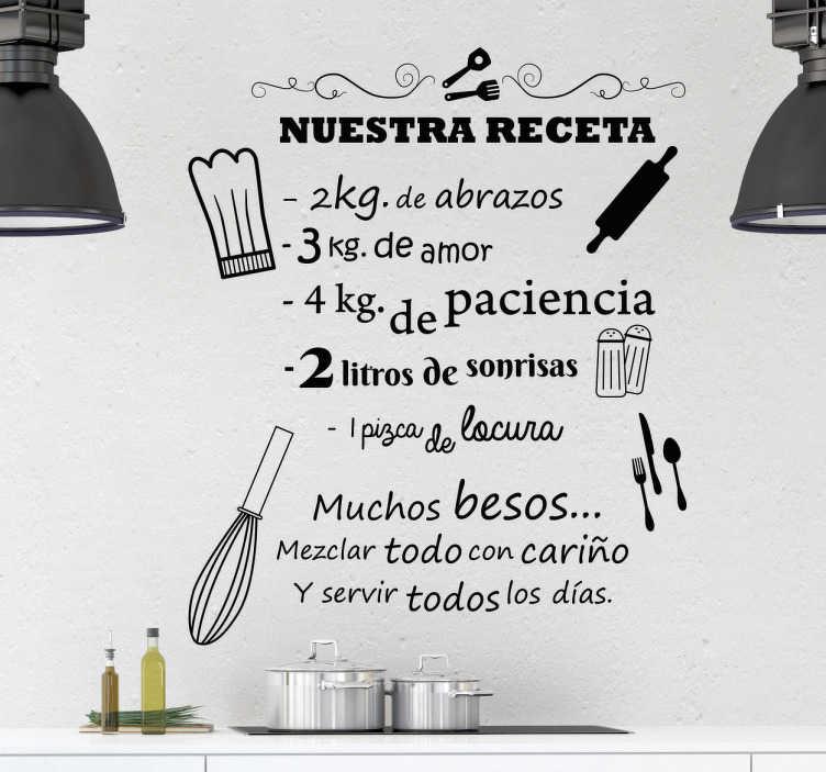 TenVinilo. Vinilos para cocinas nuestra receta. Decora tu cocina con un original vinilo de una receta en la que se invita a los chefs de la casa a usar ingredientes positivos en el día a día.