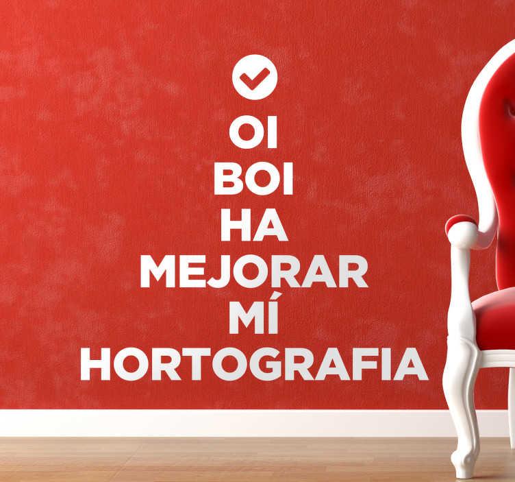 TenVinilo. Vinilos mejorar ortografía. Vinilos decorativos pensados para darles un toque de humor a tu casa.