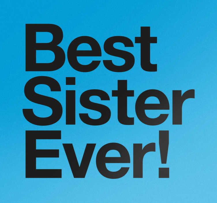 Wandtattoo Best Sister Ever