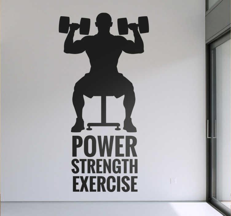 TenStickers. Naklejka Power Strength Exercise. Naklejka na ścianę przedstawiająca ćwiczącego mężczyznę z napisami ' Power Strength Exercise'.