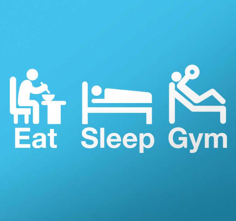 """TenStickers. Autocolante eat sleep gym. Adesivos originais para amantes do fitness e do exercício físico em que aparecem três ícones acompanhados do texto """"Eat, Sleep, Gym""""."""