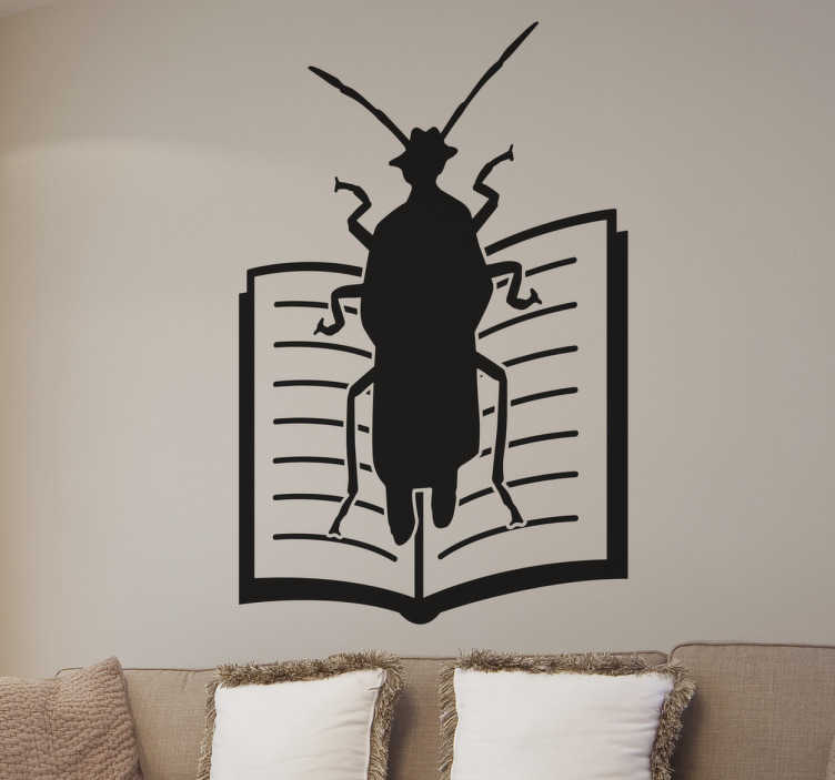 TenStickers. The Metamorphosis Wall Sticker. Wall Sticker of a cockroach on a book, one of the greatest masterpieces of Czech writer Franz Kafka. In his book The Metamorphosis