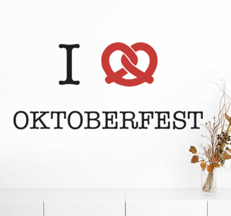 "TenStickers. I love Oktoberfest Wall Sticker. The wall sticker consists of the the phrase ""I love Oktoberfest"", the love heart is in the shape of a pretzel."