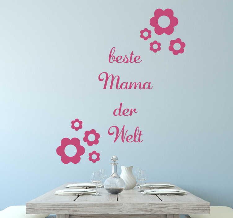TenStickers. Wandtattoo Beste Mama Blumen. Ihre Mama ist die Beste Mama der Welt? Dann schenken Sie ihr dieses Wandtattoo Beste Mama Blumen zum Muttertag!