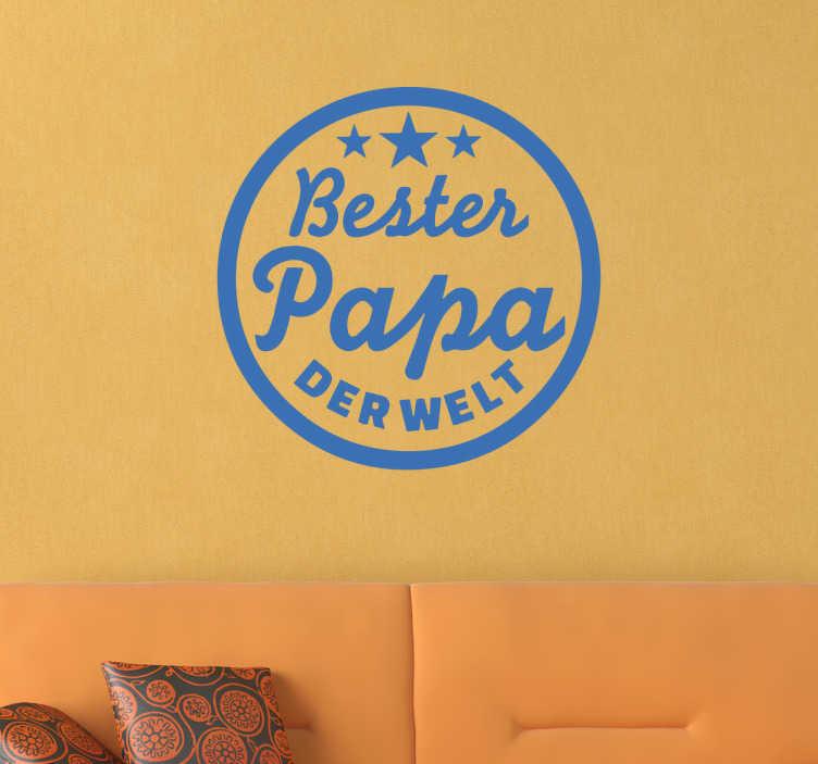 TenStickers. Wandtattoo Bester Papa der Welt. Ihr Vater ist der beste Papa der Welt? Dann schenken Sie ihm dieses Wandtattoo Bester Papa der Welt zum Vatertag!