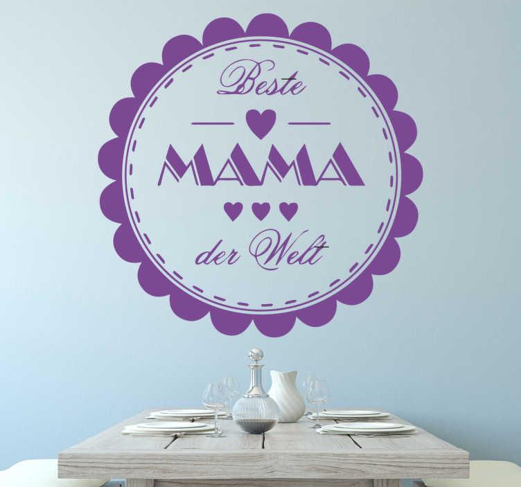 TenStickers. Wandtattoo Beste Mama der Welt. Ihre Mama ist die Beste Mama der Welt? Dann schenken Sie ihr dieses Wandtattoo Beste Mama der Welt zum Muttertag!