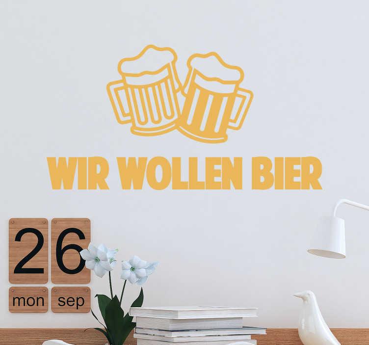 Sticker Wir Wollen Bier