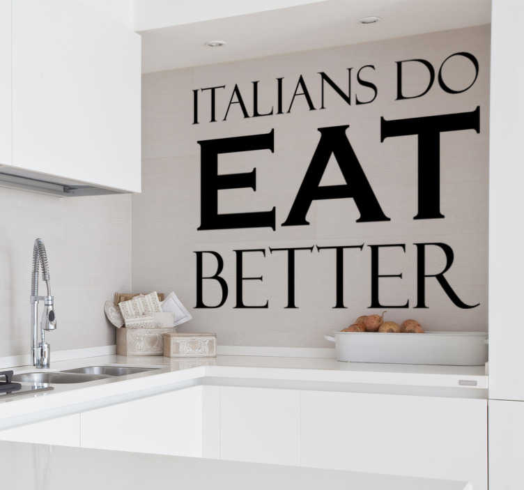 Sticker italians do eat better