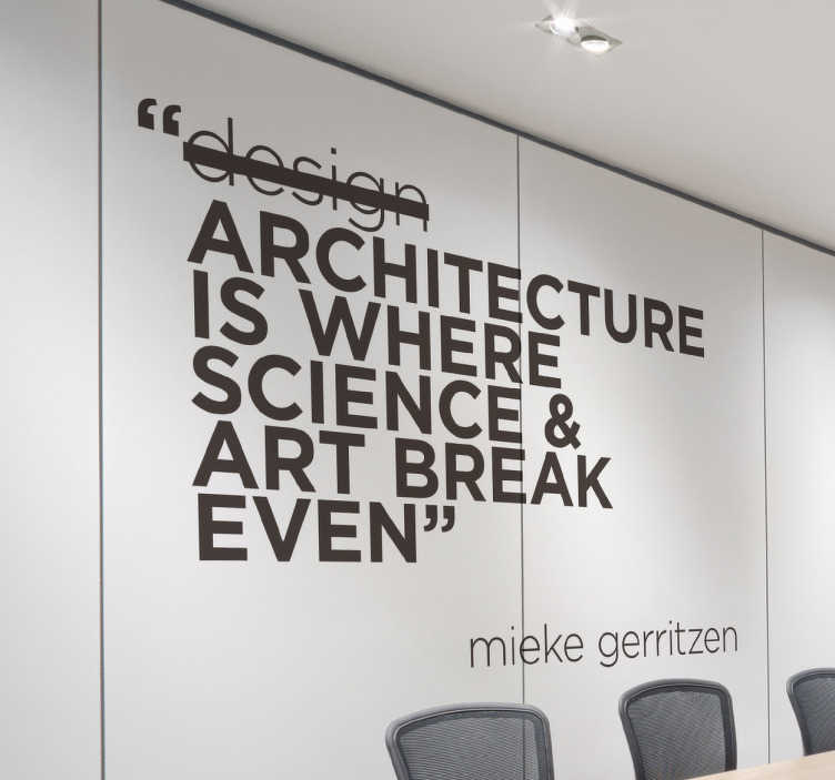 TenStickers. Naklejka dekoracyjna Mieke-Gerritzen. Oryginalna winylowa naklejka dla architektów którzy uważają że architektura jest równie ważna jak design, a być może jest jeszcze ważniejsza!