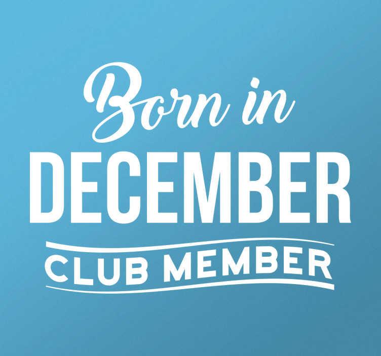 TenStickers. Naklejka personalizowana Urodzony w miesiącu. Personalizowana naklejka ścienna z napisem języku angielskim 'Born in December'.