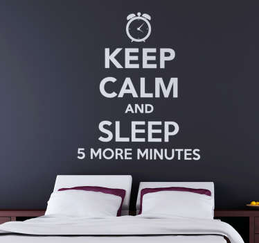 "This text based sticker consists of the phrase ""Keep calm and sleep 5 more minutes"" in the design of the classic keep calm poster."