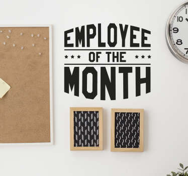 Employee of the month wall sticker. Are you looking to motivate your employees and improve morale in the workplace?