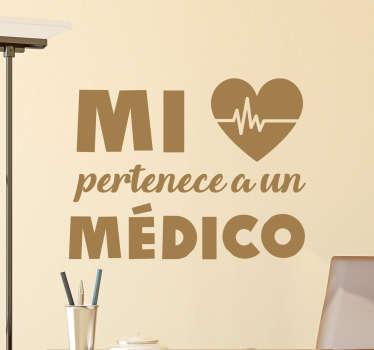 """Stickers baratos con la frase """"mi...pertenece aun médico"""" junto a una representación icónica de un corazón."""