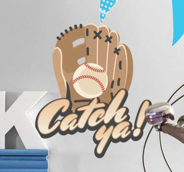 Muursticker honkbal handschoen Catch ya