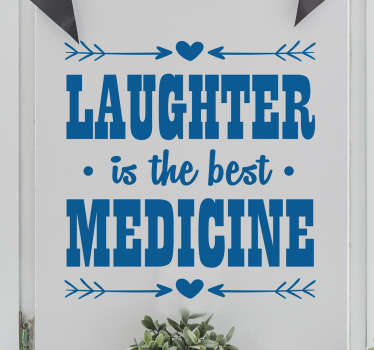 "Adesivo murale con una bellissima frase motivazionale in inglese che recita ""Laughter is the best medicine""."