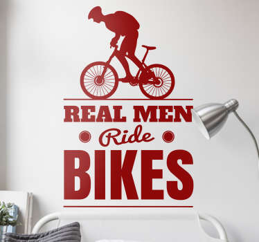 sticker 'real men ride bikes' applicable sur toutes surfaces et personnalisable.