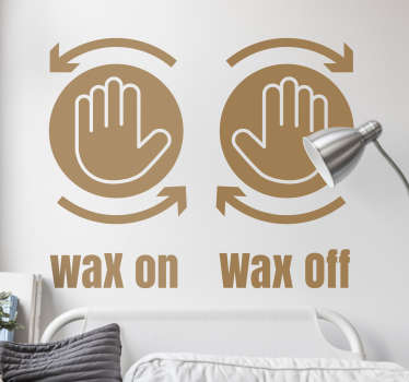 Karate Kid Wax on, Wax off Wall Sticker