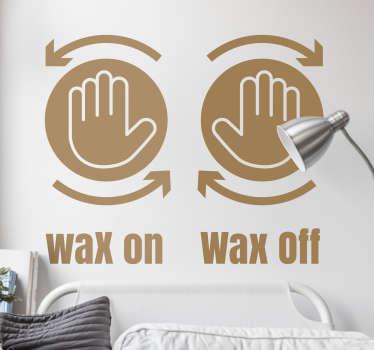 Sticker wax on wax off