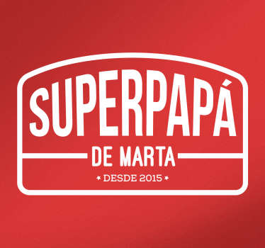 Pegatina personalizable superpapá