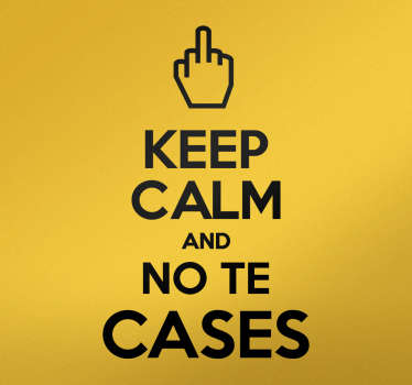 Vinilo keep calm no te cases