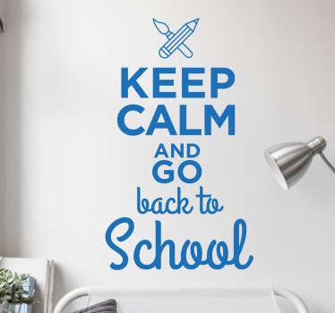 "Dieses Wandtattoo im klassichen ""Keep Calm""-Stil zeigt den Text ""Keep Calm and go back to School""."