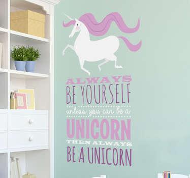 Always Be A Unicorn Seinätarra