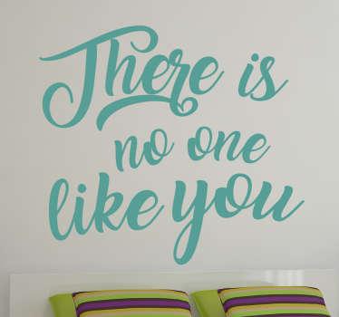 Wandtattoo no one like you