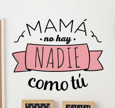 Vinilos para las mejores mamás