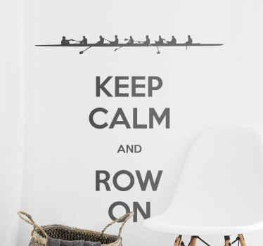 Vinil keep calm and row on