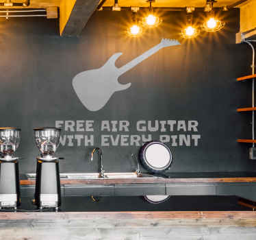 With every pint you drink, you can collect a free air guitar. Use this sticker to attract customers to your pub/bar/restaurant.