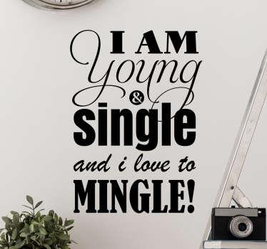 Vinil decorativo young and single