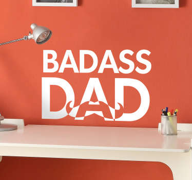 Surprise him this fathers day with this funny wall sticker. The text sticker consists of the message Badass Dad with a moustache underneath