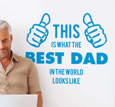 Best Dad In the World Wall Sticker