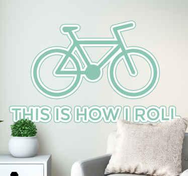 Sticker vélo how I roll