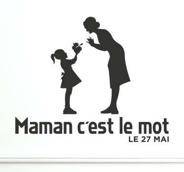 Sticker Maman c'est le mot