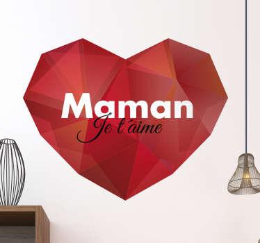 Sticker coeur géométrique Maman je t'aime