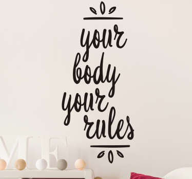 Your Body Your Rules Wall Sticker