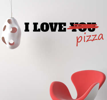 I love pizza wall sticker. Decorate your home, office or business with this funny wall sticker. Zero residue upon removal.