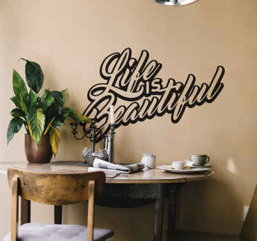 Life is Beautiful 3D Wall Sticker