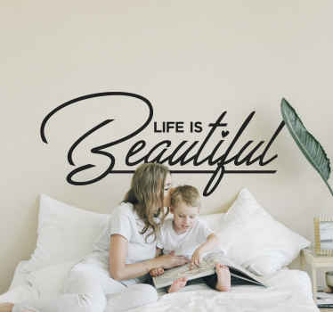 "Naklejka na ścianę z napisem ""Life is beautiful"""